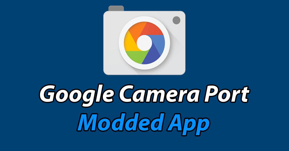 google camera mod apk for android 5.1
