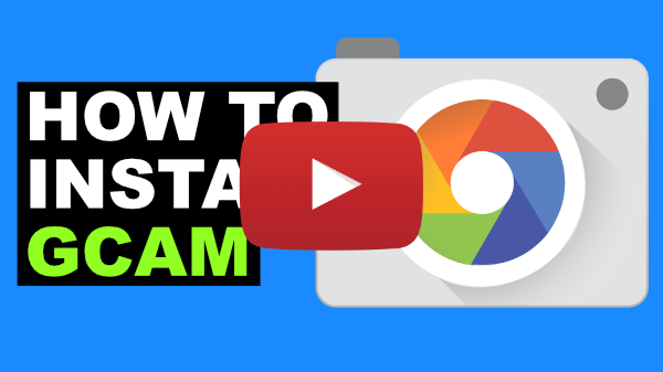 How To Install GCam Video